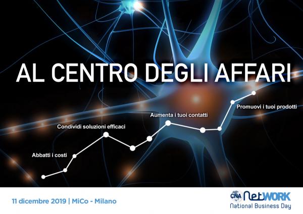 CNA Network National business day. Non perdere l'occasione di essere al centro degli affari