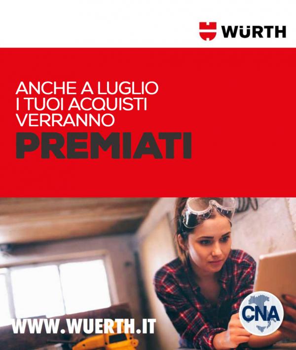 Anche a luglio i tuoi acquisti Würth verranno premiati grazie a CNA
