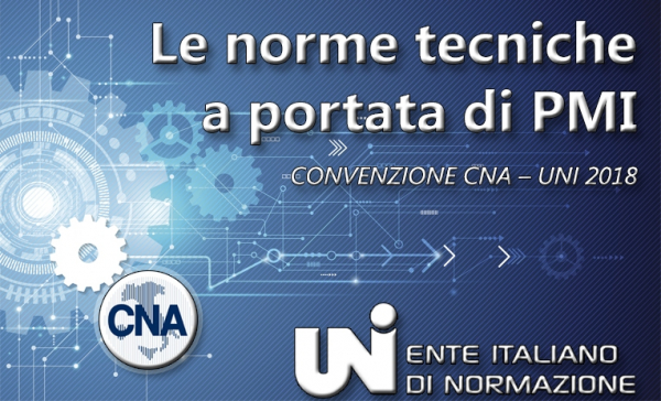 Normazione tecnica. Convenzione CNA-UNI 2018 per l'accesso alla banca dati delle norme